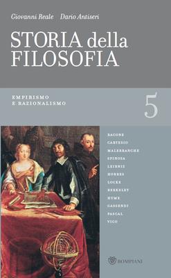 Giovanni Reale, Dario Antiseri - Storia della filosofia dalle origini a oggi. Vol.5. Empirismo e raz...