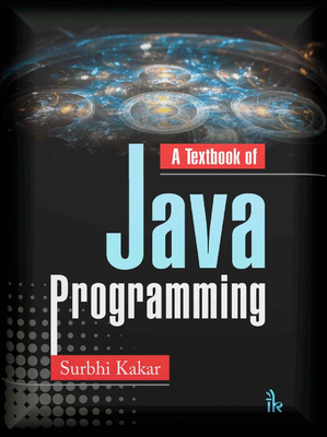 Surbhi Kakar - A Textbook of Java Programming [ENG] (2018)