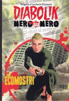 Diabolik Nero su Nero - Volume 39 - Ecomostri (2015)