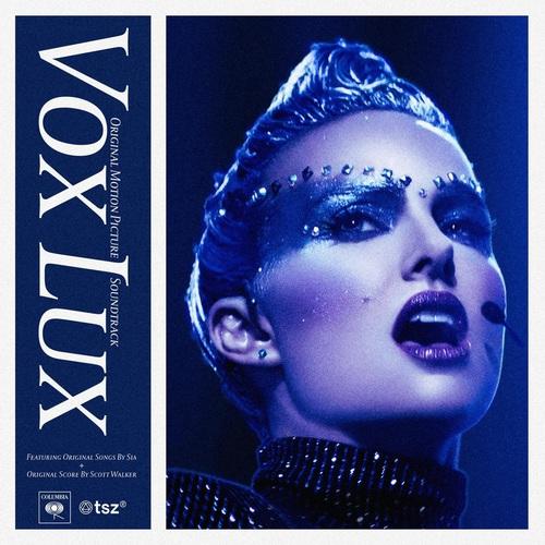 Vox Lux (Original Motion Picture Soundtrack) (2018)