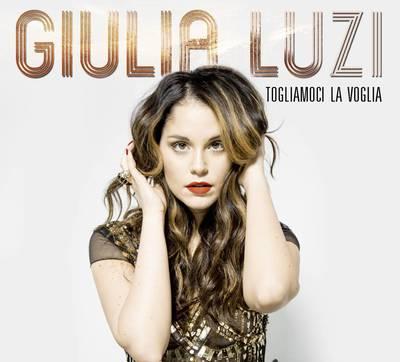 Giulia Luzi – Togliamoci la voglia (2017).Mp3 - 320Kbps