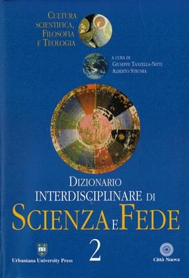 G. Tanzella Nitti,  A. Strumia - Dizionario interdisciplinare di scienza e fede. Vol.2 (2002)