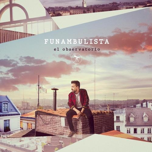 Funambulista - El Observatorio (2019)
