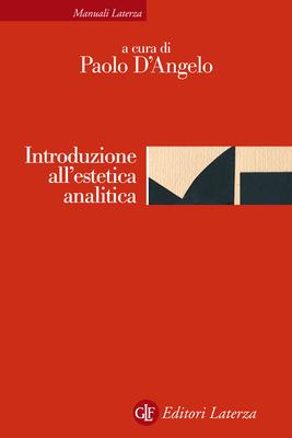 Paolo D'Angelo - Introduzione all'estetica analitica (2014)