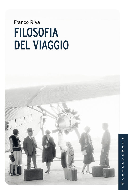 Franco Riva - Filosofia del viaggio (2017)