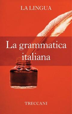 AA.VV. - La Grammatica Italiana (2012)