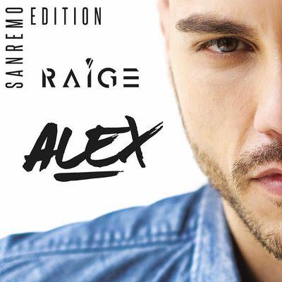 Raige - Alex [Sanremo Edition] (2017).Mp3 - 320Kbps