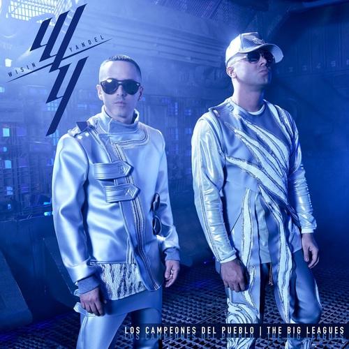 """Wisin & Yandel - Los Campeones del Pueblo """"The Big Leagues"""" (2018)"""