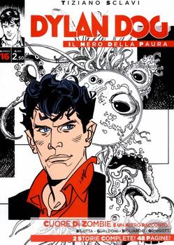 Dylan Dog - Il Nero della Paura - 16 - Cuore di Zombie (2016)