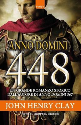 John Henry Clay - Anno Domini 448 (2016)