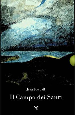 Jean Raspail - Il campo dei santi (2016)