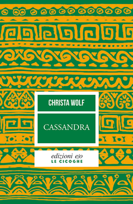 Christa Wolf - Cassandra (2009)