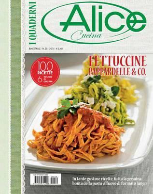 I Quaderni di Alice Cucina - N.30 2016