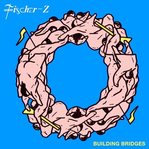 Fischer-Z - Building Bridges (2017)