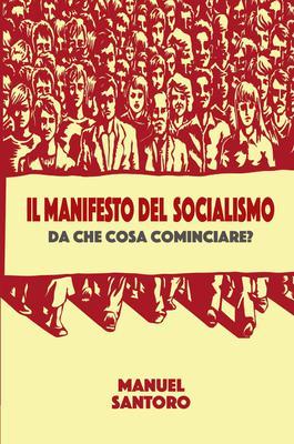 Manuel Santoro - Il manifesto del socialismo (2020)