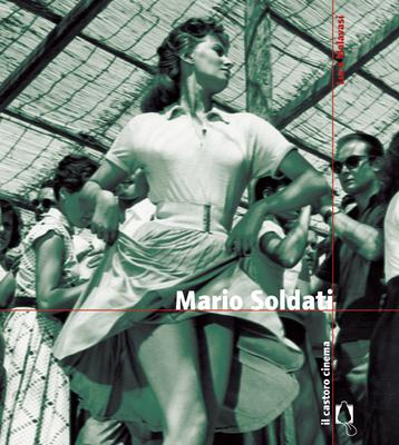 Luca Malavasi - Mario Soldati (2013)