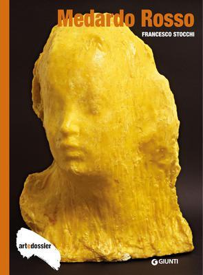 Francesco Stocchii - Medardo Rosso. Ediz. illustrata (2015)