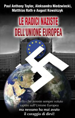 AA.VV. - Le radici naziste dell'Unione Europea (2013)