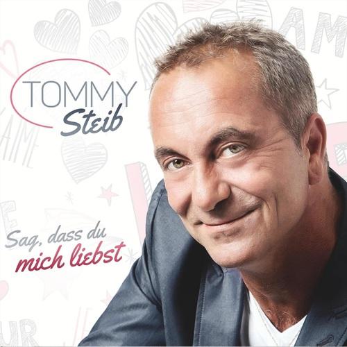 Tommy Steib - Sag, dass du mich liebst (2019)