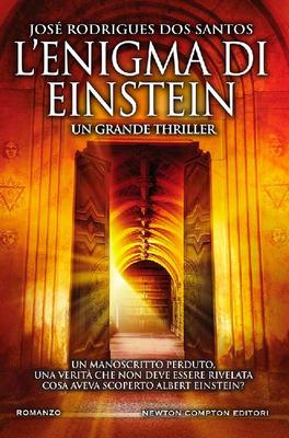 José Rodrigues Dos Santos - L'enigma di Einstein (2017)