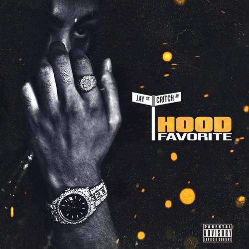 Jay Critch - Hood Favorite (2018)