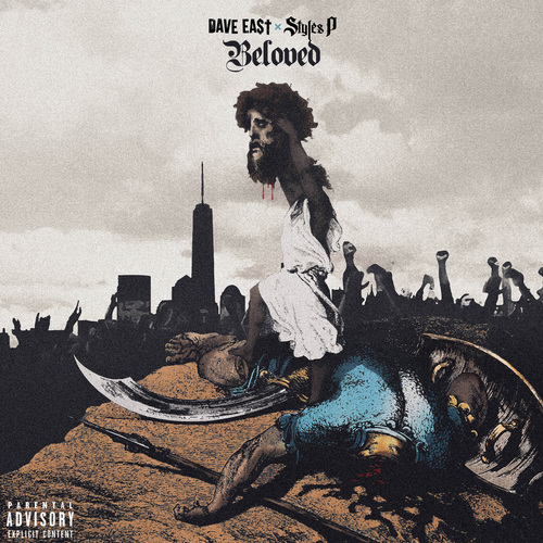 Dave East & Styles P - Beloved (2018)