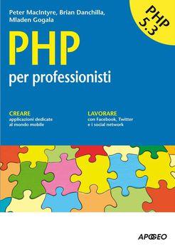 Peter MacIntyre - PHP per professionisti   (2012)