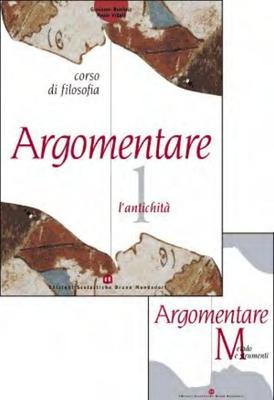 G. Boniolo, P. Vidali - Argomentare. L'antichità. Vol.1 (2002)