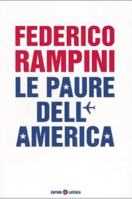 Federico Rampini - Le paure dell'America (2003)