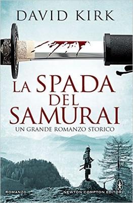 David Kirk - La spada del samurai (2016)