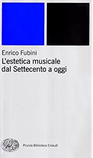 Enrico Fubini - L'estetica musicale dall'antichità al Settecento (2002)