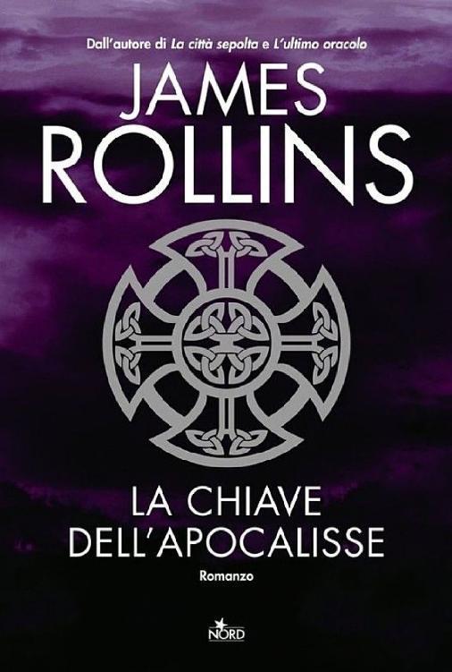 James Rollins - La chiave dell'Apocalisse (2009)