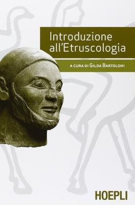 G. Bartoloni - Introduzione all'etruscologia (2012)
