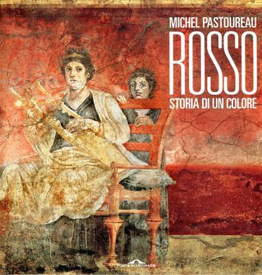 Michel Pastoureau - Rosso. Storia di un colore (2016)