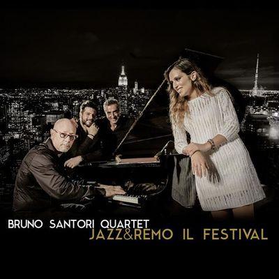 Bruno Santori Quartet - Jazz&Remo Il Festival (2017).Mp3 - 320Kbps