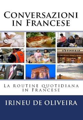 Irineu De Oliveira Jnr - Conversazioni in Francese.