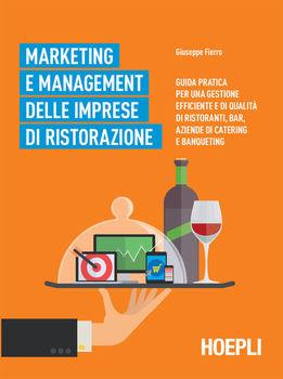 Giuseppe Fierro - Marketing e management delle imprese di ristorazione (2015)