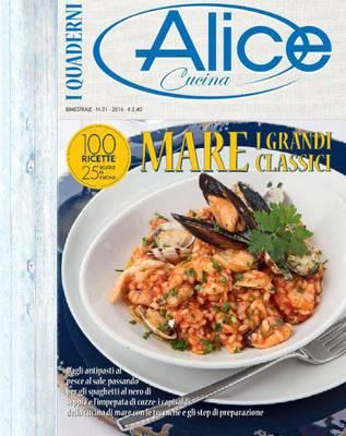 I Quaderni di Alice Cucina - N.31 2016