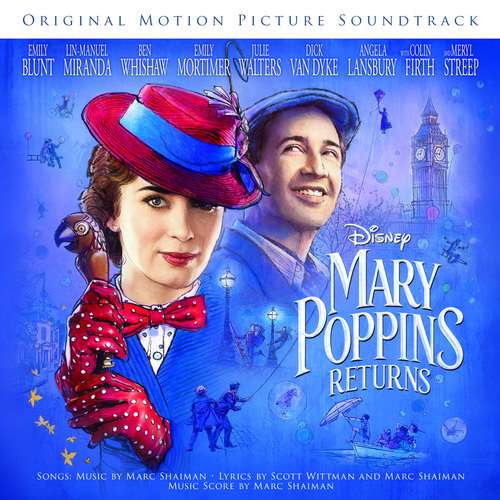 Mary Poppins Returns (Original Motion Picture Soundtrack) (2018)