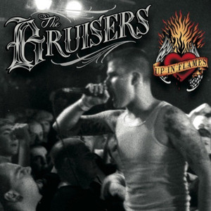 The Bruisers - Up In Flames (Remastered) (2016)