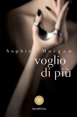 Sophie Morgan - Voglio di più (2013)