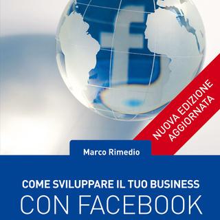 [AUDIOBOOK] Marco Rimedio - Come sviluppare il tuo business con Facebook (2018) .mp3 - 64 kbps