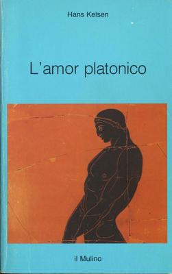 Hans Kelsen - L'amor platonico (1985)