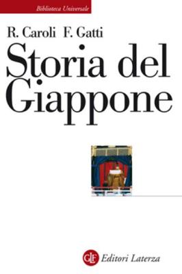 Rosa Caroli, Francesco Gatti - Storia del Giappone (2006)