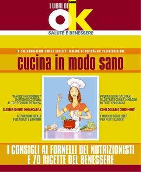 I libri di Ok salute - Cucina in modo sano (2012)