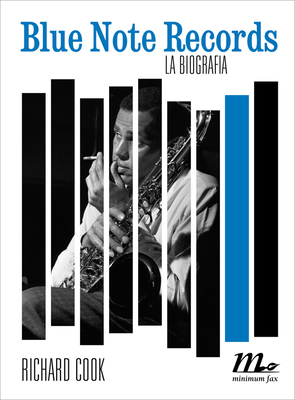 Richard Cook - Blue Note Records. La biografia (2011)