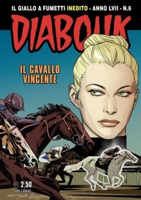 Diabolik Inedito 856 - N.06 Anno LVII - Il Cavallo Vincente (2018)