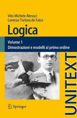 Vito Michele Abrusci, Lorenzo Tortora de Falco - Logica. Dimostrazioni e modelli al primo ordine....