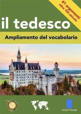 Rebecca Margison - Il Tedesco. Ampliamento del vocabolario (2014)