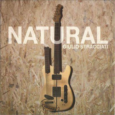 Giulio Stracciati - Natural (2016).Mp3 - 320Kbps